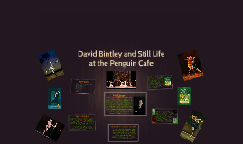 David Bintley and Still Life at the Penguin Cafe