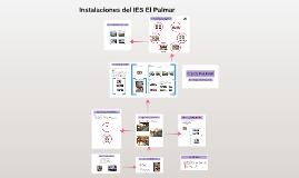 Copy of Instalaciones2 del IES El Palmar