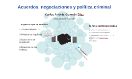 Acuerdos y política criminal