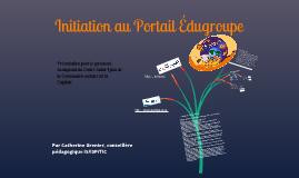Initiation au Portail Édugroupe