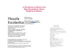 La Escolástica en México y las Ideas Renovadoras