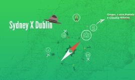 Sidney X Dublin