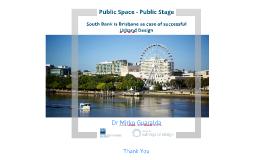 Public Space - Public Stage