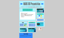 MARK 101 Presentation