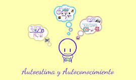Copy of Autoestima y Autoconociomiento