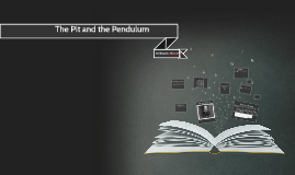 Copy of The Pit and the Pendulum