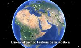 Línea del tiempo historia de la bioetica