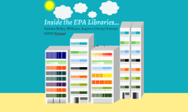 Inside the EPA Libraries