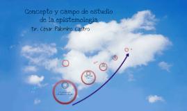 Copy of Epistemologia. Unidad I