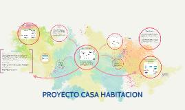 Copy of PROYECTO CASA HABITACION