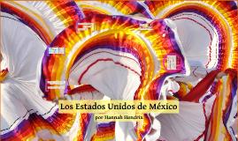 Los Estados Unidos de México