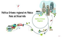 Política urbano regional en México