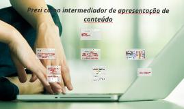 Prezi como intermediador de apresentação de conteúdo