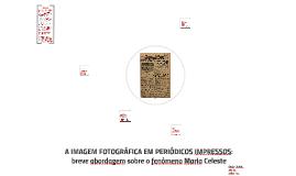 A imagem fotográfica em periódicos impressos: breve abordagem sobre o fenômeno Maria Celeste