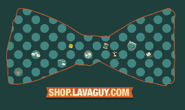 shop.Lavaguy.com - Bow Ties & More