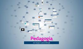 Copy of Pedagogía tecnológica y personalizada