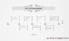 """""""La Prescripción"""""""
