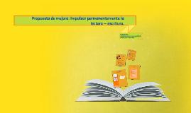 Propuesta de mejora: Impulsar permanentemente la lectura – e