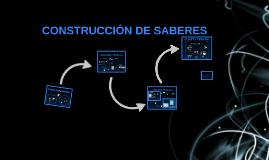 CONSTRUCCIÓN DE SABERES 2015