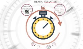 Copy of Copy of Tema 11.-Importancia del tiempo estándar y actividades preli