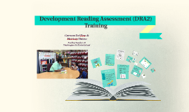 Development Reading Assessment  (DRA)