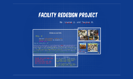 Facilty Redesign Project