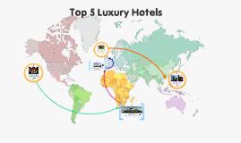 Copy of Luxury Hotels