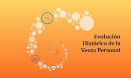 Copy of Evolución Historica de la Venta Personal