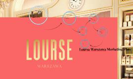 Lourse Warszawa Marketing Plan