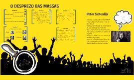 Copy of O DESPREZO DAS MASSAS