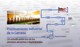 Copy of Copy of Procesamiento Industrial de la Cerveza