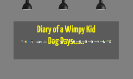Copy of Diary of a wimpy kid dog days