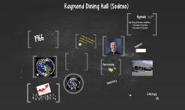 Copy of Sodexo: Raymond Dining Hall