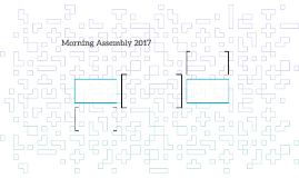 Morning Assembly 2017