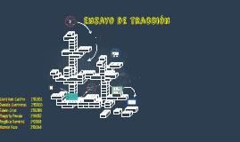 Copy of ensayo de traccion