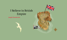 I Believe in British Empire