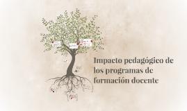 Impacto pedagógico de los programas de formación docente