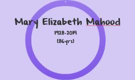 Mary Elizabeth Mahood