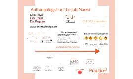 Anthropologist on the Job Market