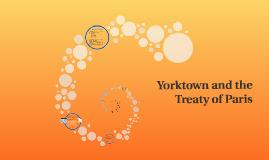 Yorktown and the Treaty of Paris