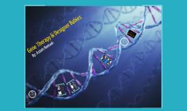 Gene Therapy & Designer Babies
