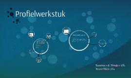 Copy of Profielwerkstuk