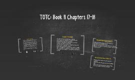 TOTC: Book II Chapters 17-18