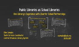 Public Libraries as School Libraries