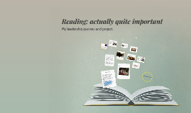 Reading: actually quite important
