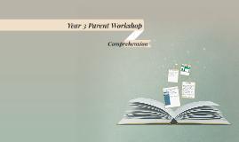 Year 3 Parent Workshop