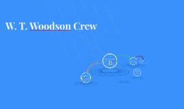 W. T. Woodson Crew