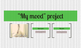 """My mood"" project"