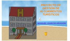 PROYECTO DE GESTIÓN DE ALOJAMIENTOS TURÍSTICOS