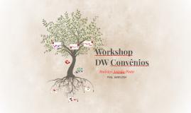 Workshop DW Convênios